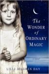 The Wonder of Ordinary Magic - LILLI Jolgren Day