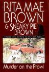 Murder on the Prowl  - Rita Mae Brown