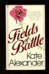 Fields of Battle - Kate Alexander