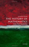 The History of Mathematics: A Very Short Introduction - Jacqueline Stedall