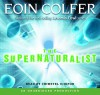 The Supernaturalist - Eoin Colfer, Chiwetel Ejiofor