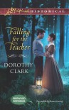 Falling for the Teacher - Dorothy Clark