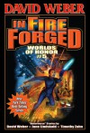 In Fire Forged (Worlds of Honor #5) - David Weber