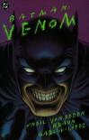 Batman: Venom - Dennis O'Neil, Trevor Von Eeden, Russell Braun, José Luis García-López