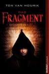 Das Fragment - Ton van Mourik