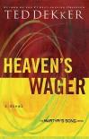 Heaven's Wager - Ted Dekker