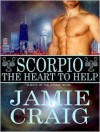 Scorpio: The Heart To Help - Jamie Craig