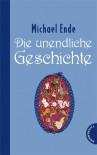 Die unendliche Geschichte - Michael Ende