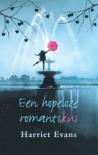 Een hopeloze romantikus - Harriet Evans, Erica Feberwee