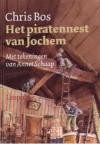 Het Piratennest Van Jochem - Chris Bos, Annet Schaap