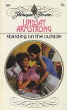 Standing On The Outside  (Harlequin Presents, No 983) - Lindsay Armstrong