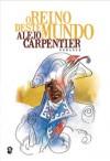 O Reino deste Mundo - Alejo Carpentier, José Manuel Lopes