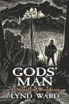 Gods' Man - Lynd Ward