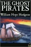 The Ghost Pirates - William Hope Hodgson