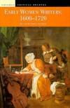 Early Women Writers: 1600 1720 - Anita Pacheco