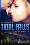Tidal Falls (Wounded Hearts) (Volume 1) - Jacquie Biggar