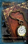 Księga wszystkich dusz. Tom 4: Powrót - Deborah Harkness