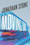 Moving Day: A Thriller - Jonathan Stone