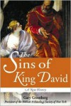 The Sins of King David: A New History of a Biblical Icon -