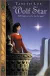 Wolf Star: The Claidi Journals II - Tanith Lee