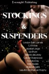 Stockings and Suspenders - London Saint James, C.R.  Moss, Jezebel Jorge, Lila Shaw