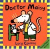 Doctor Maisy - Lucy Cousins