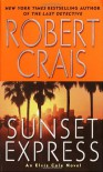Sunset Express - Robert Crais