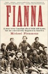 Fianna: A Story Every Canadian School Child Learns, But One Conveniently Forgotten in America. - Michael Plemmons