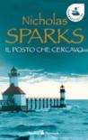 Il posto che cercavo - Nicholas Sparks