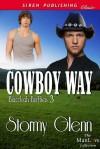 Cowboy Way - Stormy Glenn