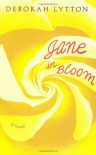 Jane In Bloom - Deborah Lytton