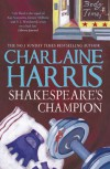 Shakespeare's Champion (Lily Bard Mystery #2) - Charlaine Harris