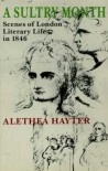 A Sultry Month: Scenes Of London Literary Life In 1846 - Alethea Hayter