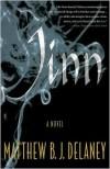 Jinn: A Novel - Matthew B.J. Delaney