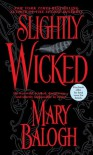 Slightly Wicked - Mary Balogh