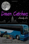 Dream Catchers - Sandy Lo