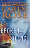 Broken Silence - Karen Rose