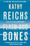 Flash and Bones (Temperance Brennan, #14) - Kathy Reichs