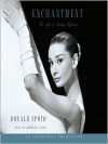 Enchantment: The Life of Audrey Hepburn (Audio) - Donald Spoto, Kimberly Farr