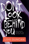 Don't Look Behind You - Lois Duncan, Alyssa Bresnahan