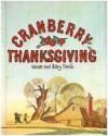 Cranberry Thanksgiving - Wende Devlin