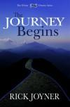 The Journey Begins - Rick Joyner