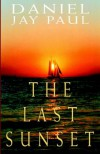 The Last Sunset - Daniel Jay Paul