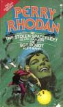 The Stolen Spacefleet and Sgt. Robot (Perry Rhodan #109 and 110) - Clark Darlton, Kurt Mahr