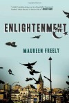 Enlightenment: A Novel - Maureen Freely