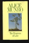 The Progress of Love - Alice Munro