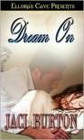 Dream On - Jaci Burton