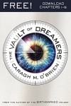 The Vault of Dreamers 1-5 - Caragh M. O'Brien