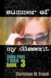 Summer of My Dissent - Christian M. Frank