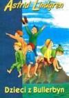 Dzieci z Bullerbyn - Astrid Lindgren